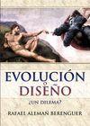 +++ EVOLUCION O DISEÑO ¿UN DILEMA?