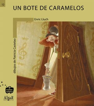 UN BOTE DE CARAMELOS N12 -MALETA MAGICA. PRIMEROS LECTORES