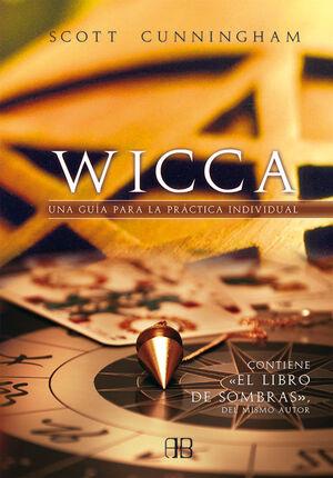 WICCA. GUIA PARA LA PRACTICA INDIVIDUAL