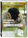 *** TRASTORNOS PSIQUICOS EN LA ADOLESCENCIA, LOS.