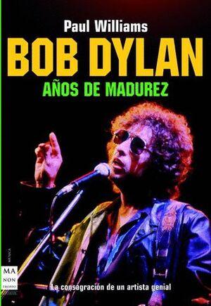 BOB DYLAN AÑOS DE MADUREZ
