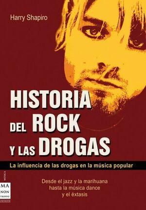 HISTORIA DEL ROCK Y LAS DROGAS