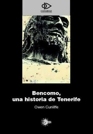 BENCOMO, UNA HISTORIA DE TENERIFE