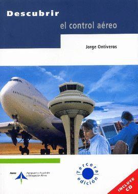 DESCUBRIR EL CONTROL AEREO (+ CD)
