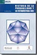 HISTORIA DE LA PROBABILIDAD Y LA ESTADISTICA (III) - A.H.E.P.E.