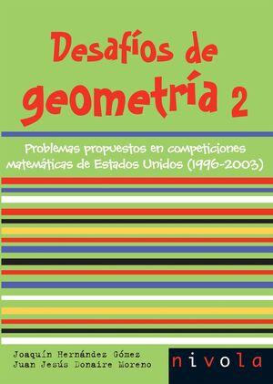 DESAFIOS DE GEOMETRIA 2. PROBLEMAS PROPUESTOS EN COMPETICIONES...