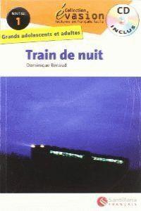 TRAIN DE NUIT NIVEAU 1 -COLLECTION EVASION (+CD)