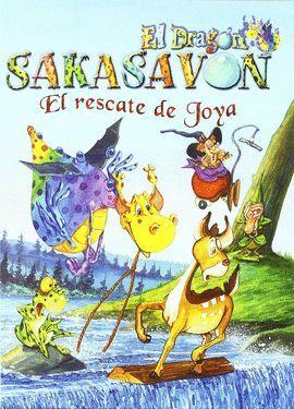 RESCATE DE JOYA, EL -EL DRAGON SAKASAVON
