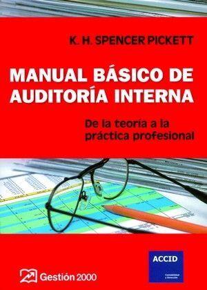 MANUAL BASICO DE AUDITORIA INTERNA. DE LA TEORIA A LA PRACTICA ..
