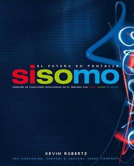 SISOMO. EL FUTURO EN PANTALLA