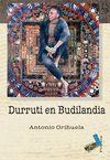 +++ DURRUTI EN BUDILANDIA