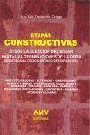 ETAPAS CONSTRUCTIVAS. DESDE LA ELECCION DEL SOLAR HASTA LAS ...