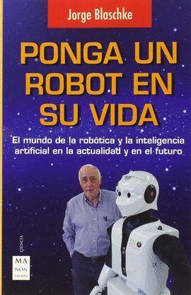 PONGA UN ROBOT EN SU VIDA