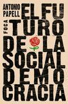 EL FUTURO DE LA SOCIALDEMOCRACIA
