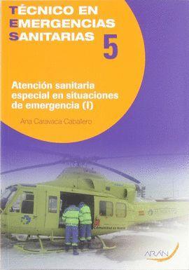 T5 VOL1 ATENCION SANITARIA ESPECIAL EN SITUACINES DE EMERGENCIA