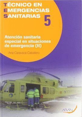 T5 VOL2 ATENCION SANITARIA ESPECIAL EN SITUACINES DE EMERGENCIA