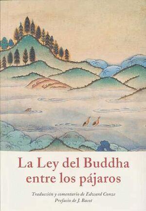 LEY DEL BUDDHA ENTRE LOS PAJAROS, LA