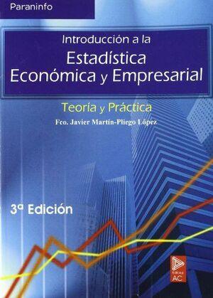 INTRODUCCION ESTADISTICA ECONOMICA Y EMPRESARIAL -TEORIA/PRACTICA