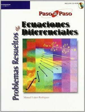 PROBLEMAS RESUELTOS DE ECUACIONES DIFERENCIALES + CD PASO A PASO