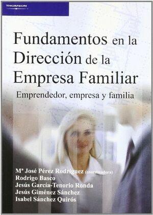 FUNDAMENTOS EN LA DIRECCION DE LA EMPRESA FAMILIAR.