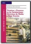 *** 006 CF/GS TECNICAS,PROCESOS EN INSTALACIONES ELECTRICAS DE MEDIA/BAJA TENSION