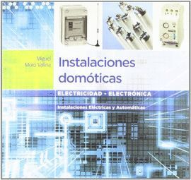 011 CF/GM INSTALACIONES DOMOTICAS. INSTALACIONES ELECTRICAS...