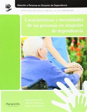 014 CF/GM CARACTERISTICAS Y NECESIDADES DE LAS PERSONAS EN SITUACION DE DEPENDENCIA