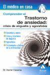 COMPRENDER EL TRASTORNO DE ANSIEDAD: CRISIS DE ANGUSTIA Y...