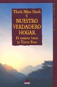 NUESTRO VERDADERO HOGAR -EL VIAJE HACIA LA TIERRA PURA (EL VIAJE