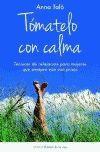 TOMATELO CON CALMA