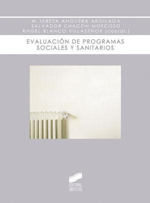 EVALUACION DE PROGRAMAS SOCIALES Y SANITARIOS