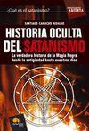 HISTORIA OCULTA DEL SATANISMO - VERDADERA HISTORIA MAGIA NEGRA
