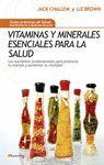 VITAMINAS Y MINERALES ESENCIALES SALUD - GUIA PRACTICA SALUD
