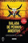 BALADA DE PERROS MUERTOS