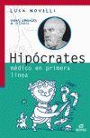 HIPOCRATES. MEDICO EN PRIMERA LINEA