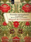 NOVELAS EJEMPLARES: LA GITANILLA/RONCONETE Y CORTADILLO
