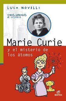 MARIE CURIE Y EL MISTERIO DE LOS ATOMOS