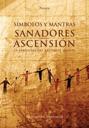 SIMBOLOS Y MANTRAS SANADORES PARA LA ASCENSIO