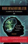 DREAMHEALER III. EL SENDERO DEL DREAMHEALER