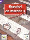 ESPAÑOL EN MARCHA 1 -CUADERNO DE EJERCICIOS A1