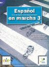 ESPAÑOL EN MARCHA 3 -LIBRO DEL ALUMNO B1