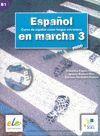 ESPAÑOL EN MARCHA 3 +CD LIBRO DEL ALUMNO B1