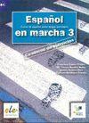 ESPAÑOL EN MARCHA 3. CUADERNO EJERCICIOS B1