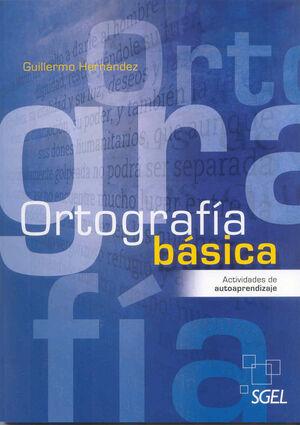 010 ORTOGRAFIA BASICA. ACTIVIDADES DE AUTOAPRENDIZAJE