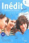 011 1ESO INEDIT PLUS A1 +CD - LIVRE DE L'ELEVE