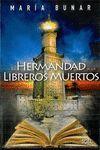 HERMANDAD DE LOS LIBREROS MUERTOS, LA