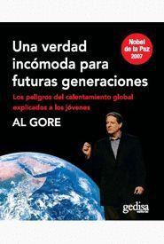 UNA VERDAD INCOMODA PARA FUTURAS GENERACIONES. LOS PELIGROS DEL..
