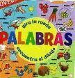 PALABRAS -GIRA LA RUEDA ENCUENTRA EL DIBUJO