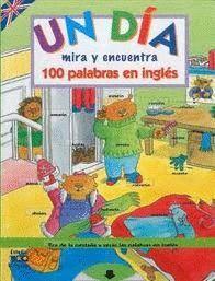 ANIMALES MIRA Y ENCUENTRA. 100 PALABRAS EN INGLES