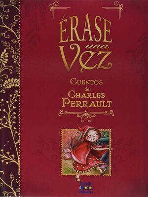 ERASE UNA VEZ. CUENTOS DE CHARLES PERRAULT